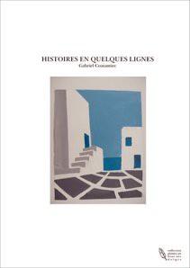 HISTOIRES EN QUELQUES LIGNES