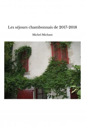 Les séjours chambonnais de 2017-2018