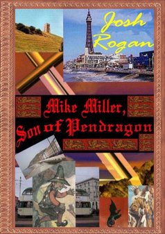 Mike Miller, Son of Pendragon