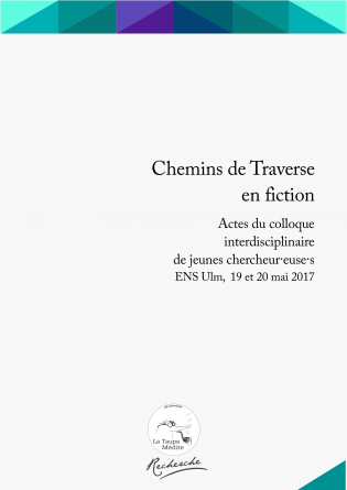 Chemins de Traverse en fiction