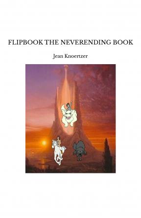 FLIPBOOK THE NEVERENDING BOOK