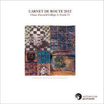 CARNET DE ROUTE 2012