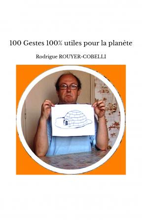 100 Gestes 100% utiles pour la planète