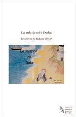 La mission de Duke