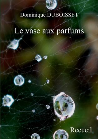Le vase aux parfums