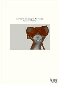 Le secret du peuple des souris