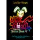 DARK SCHOOL - Special Bonus Book