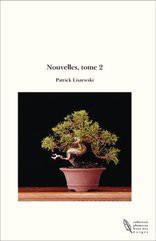 Nouvelles, tome 2