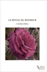 LE RITUEL DU BONHEUR