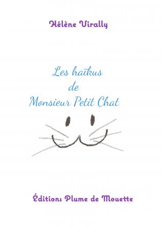 Les haïkus de Monsieur Petit Chat