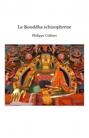 Le Bouddha schizophrène