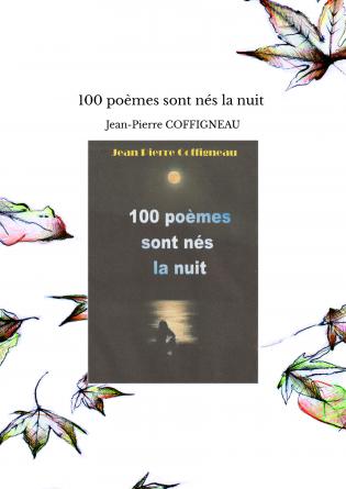 100 poèmes sont nés la nuit