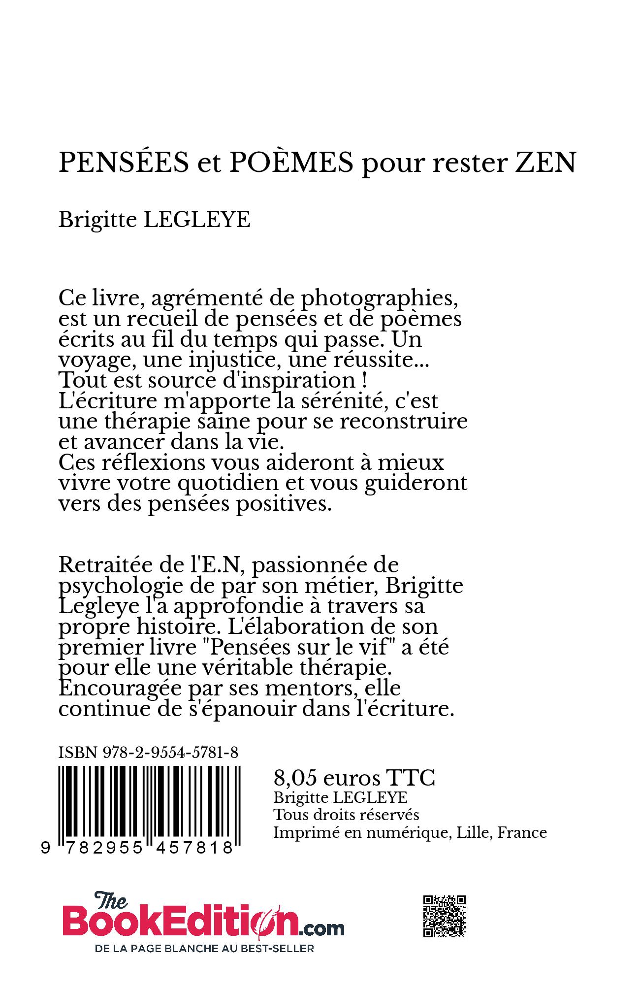 Pensées Et Poèmes Pour Rester Zen Brigitte Legleye