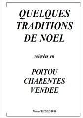 QUELQUES TRADITIONS DE NOEL
