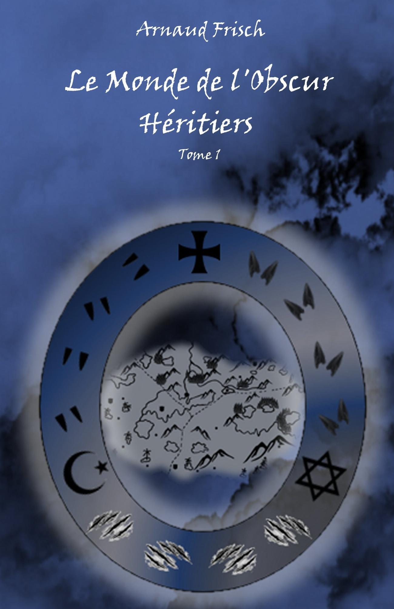 Le Monde de L'Obscur Héritiers Tome 1