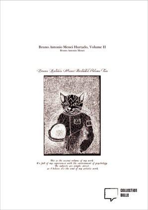 Bruno Antonio Menei Hurtado, Volume II