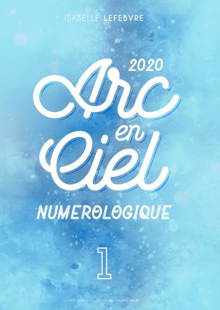 L'Arc en Ciel Numérologique 2020 - 1