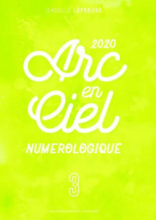 l'Arc en Ciel Numérologique 2020 - 3