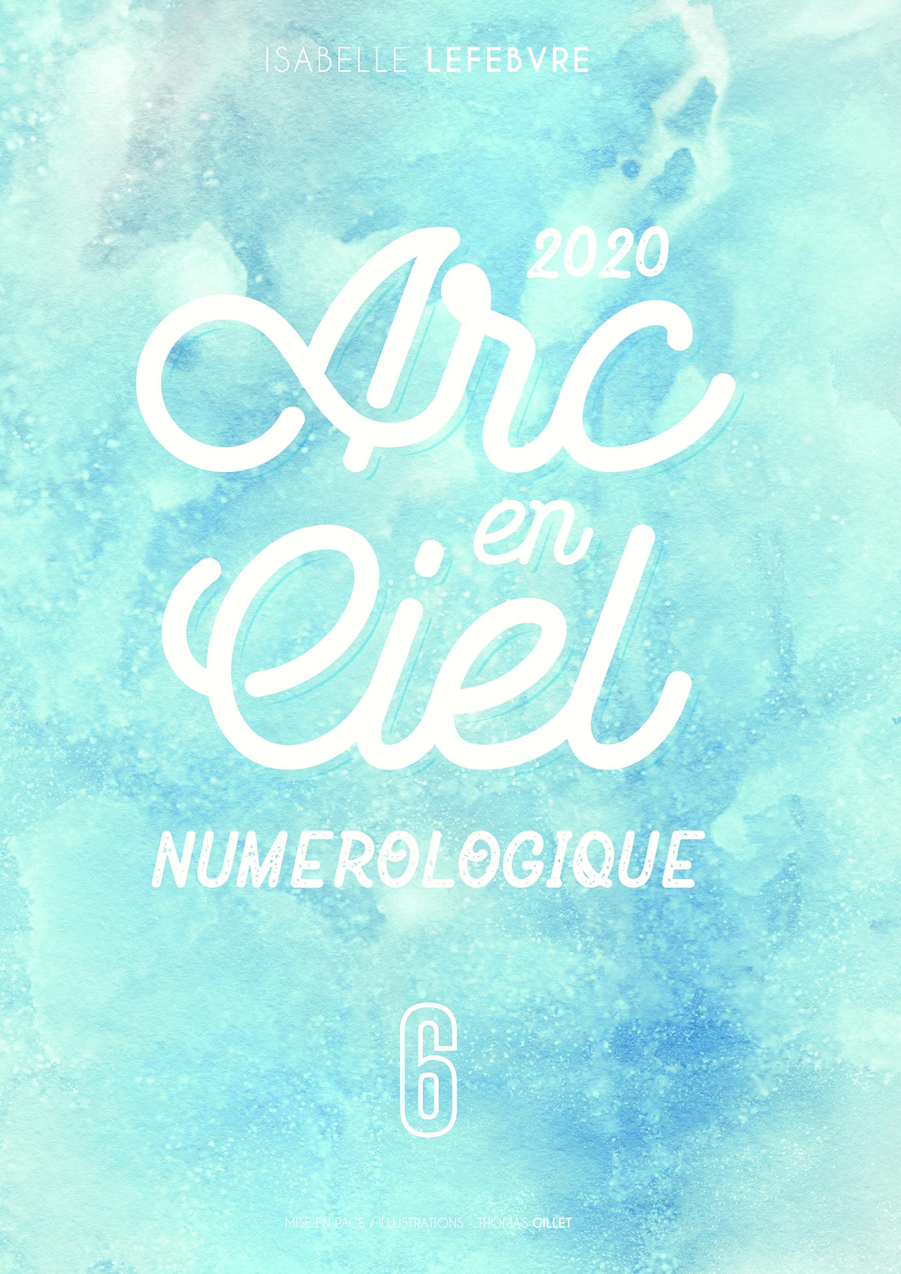 L'Arc en Ciel Numérologique 2020 - 6