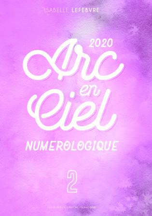 L'Arc en Ciel Numérologique 2020 - 2