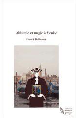 Alchimie et magie à Venise