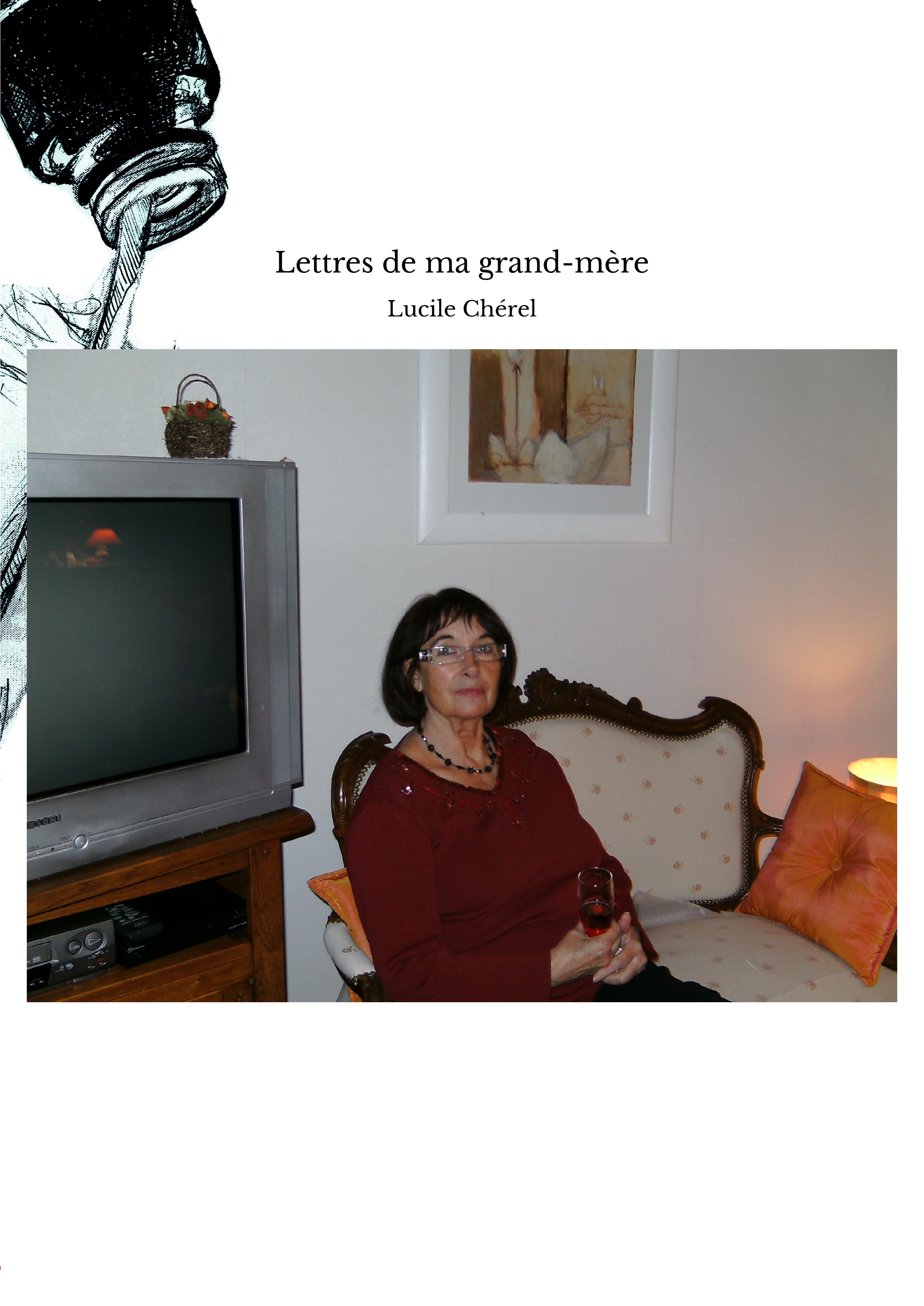 Lettres de ma grand-mère