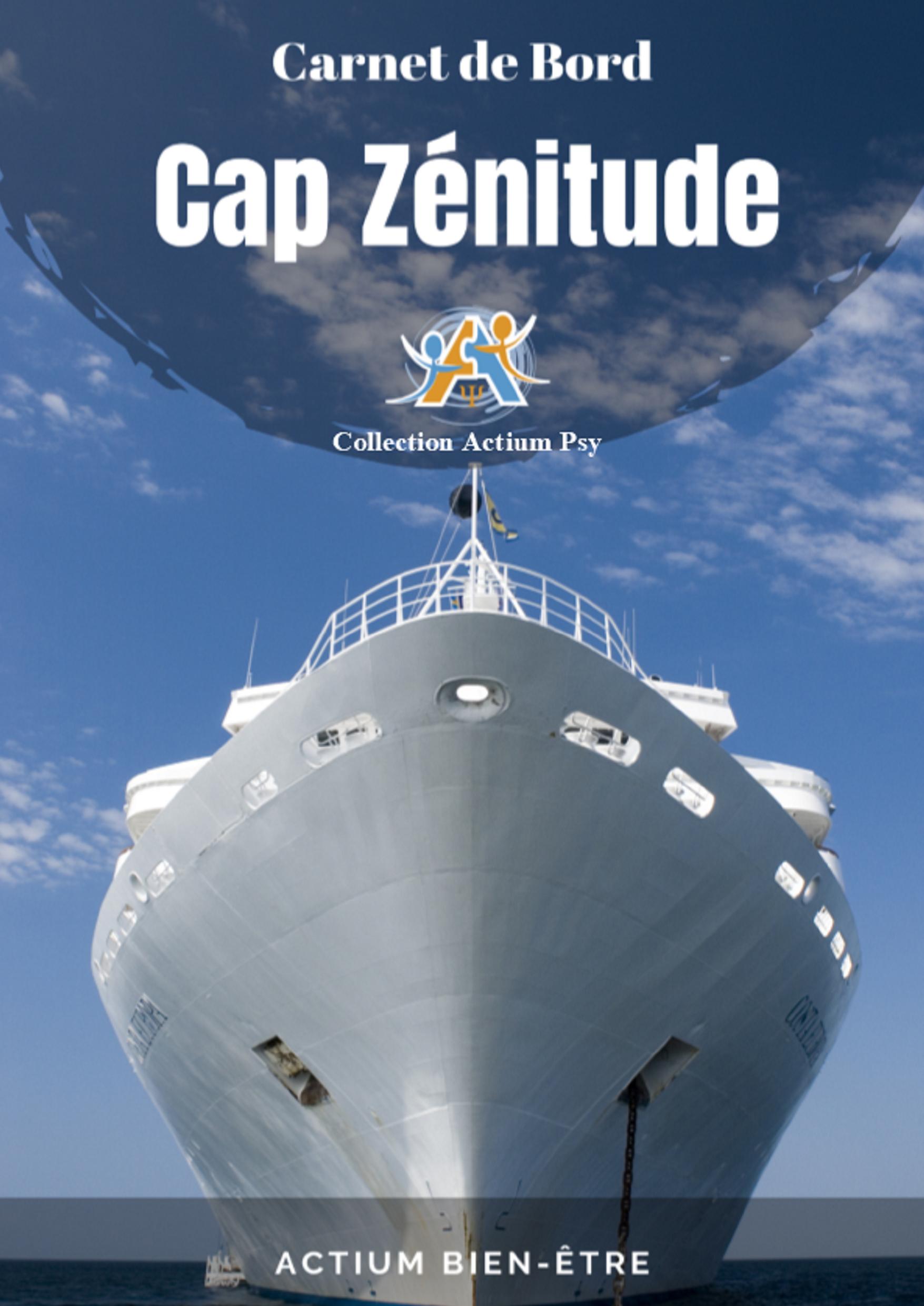 CAP ZÉNITUDE - CARNET DE BORD