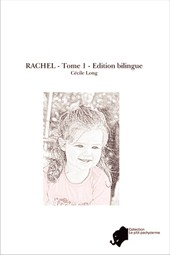 RACHEL - Tome 1 - Edition bilingue