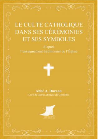 Le culte catholique
