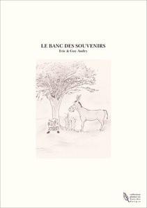 LE BANC DES SOUVENIRS