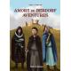 Amory de Berdorf - Aventures