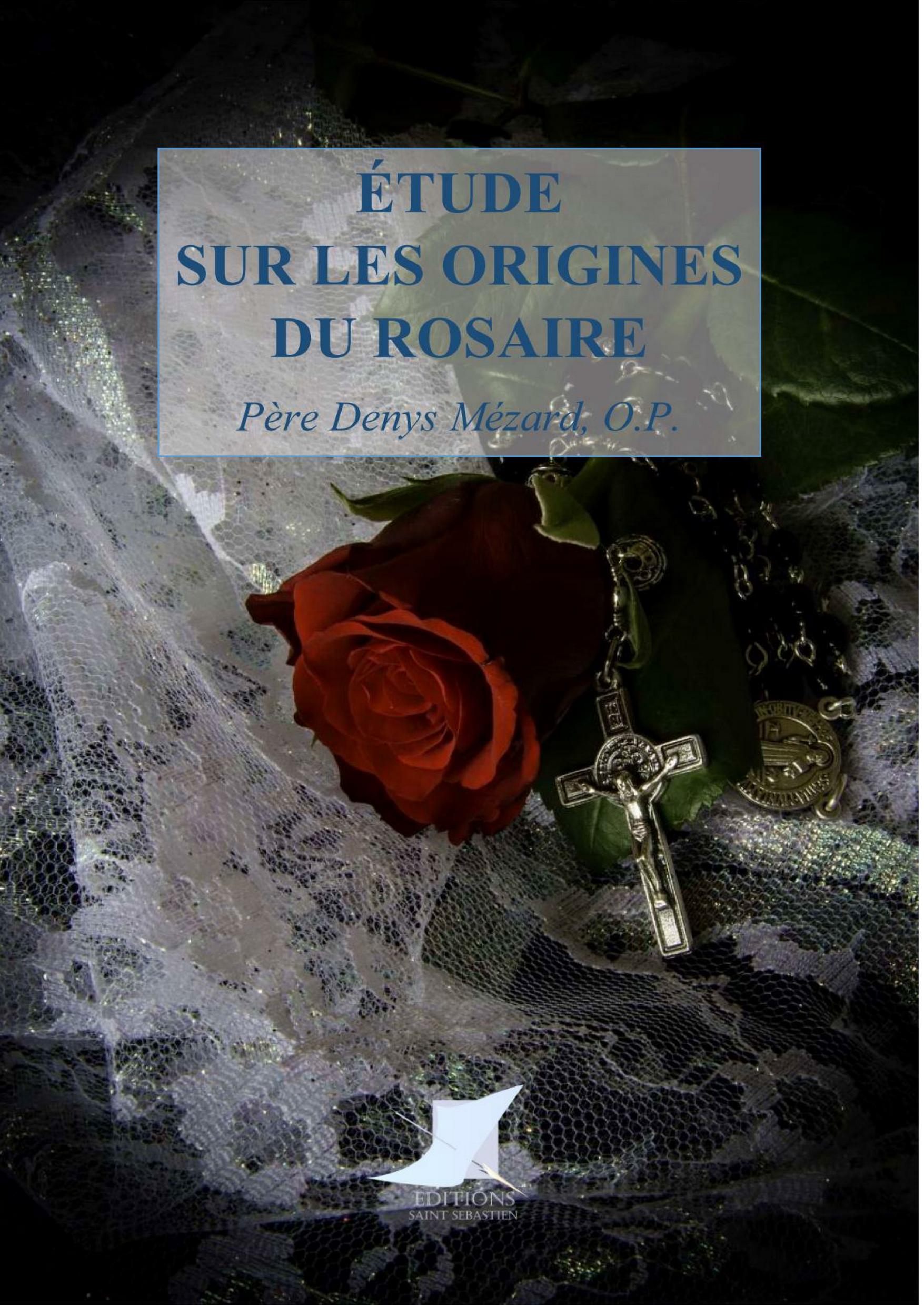 Étude sur les origines du Rosaire