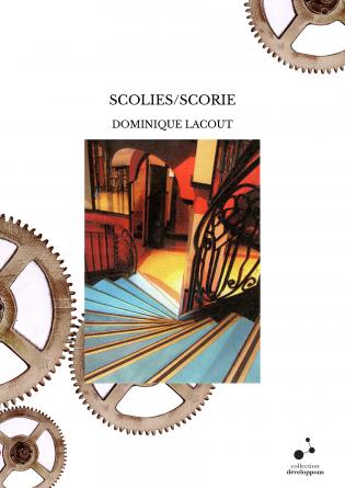 SCOLIES/SCORIE