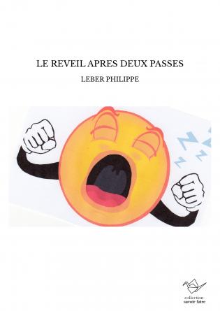 LE REVEIL APRES DEUX PASSES
