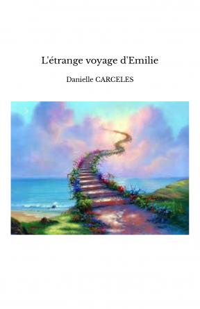 L'étrange voyage d'Emilie