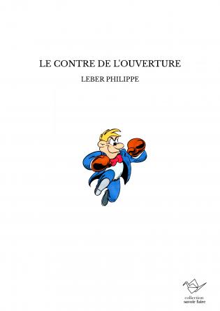 LE CONTRE DE L'OUVERTURE