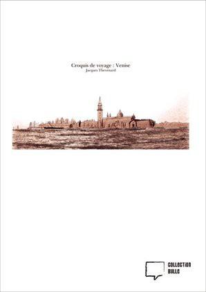 Croquis de voyage : Venise