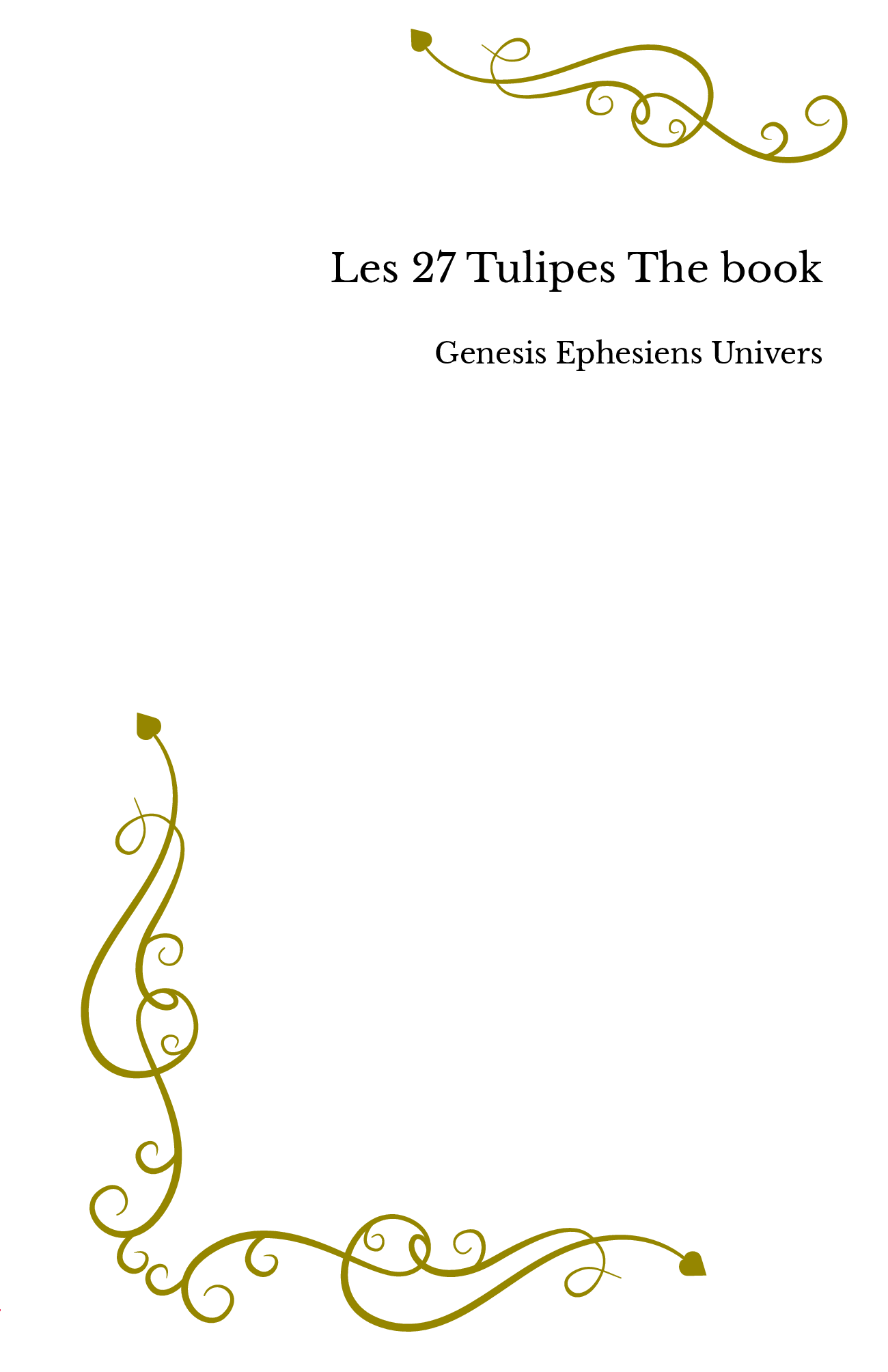 Les 27 Tulipes The book