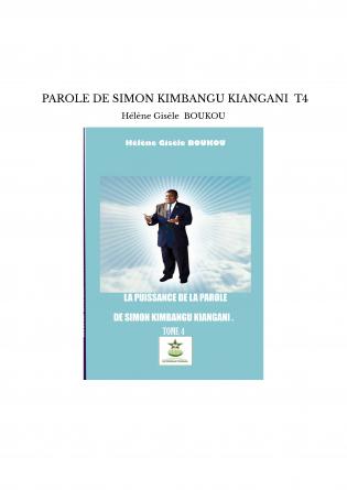 PAROLE DE SIMON KIMBANGU KIANGANI T4