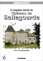 Destin du château de Sallegourde