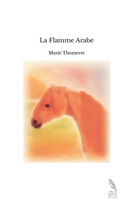 La Flamme Arabe