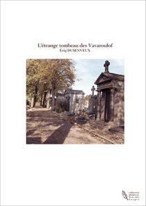 L'étrange tombeau des Vavaroulof