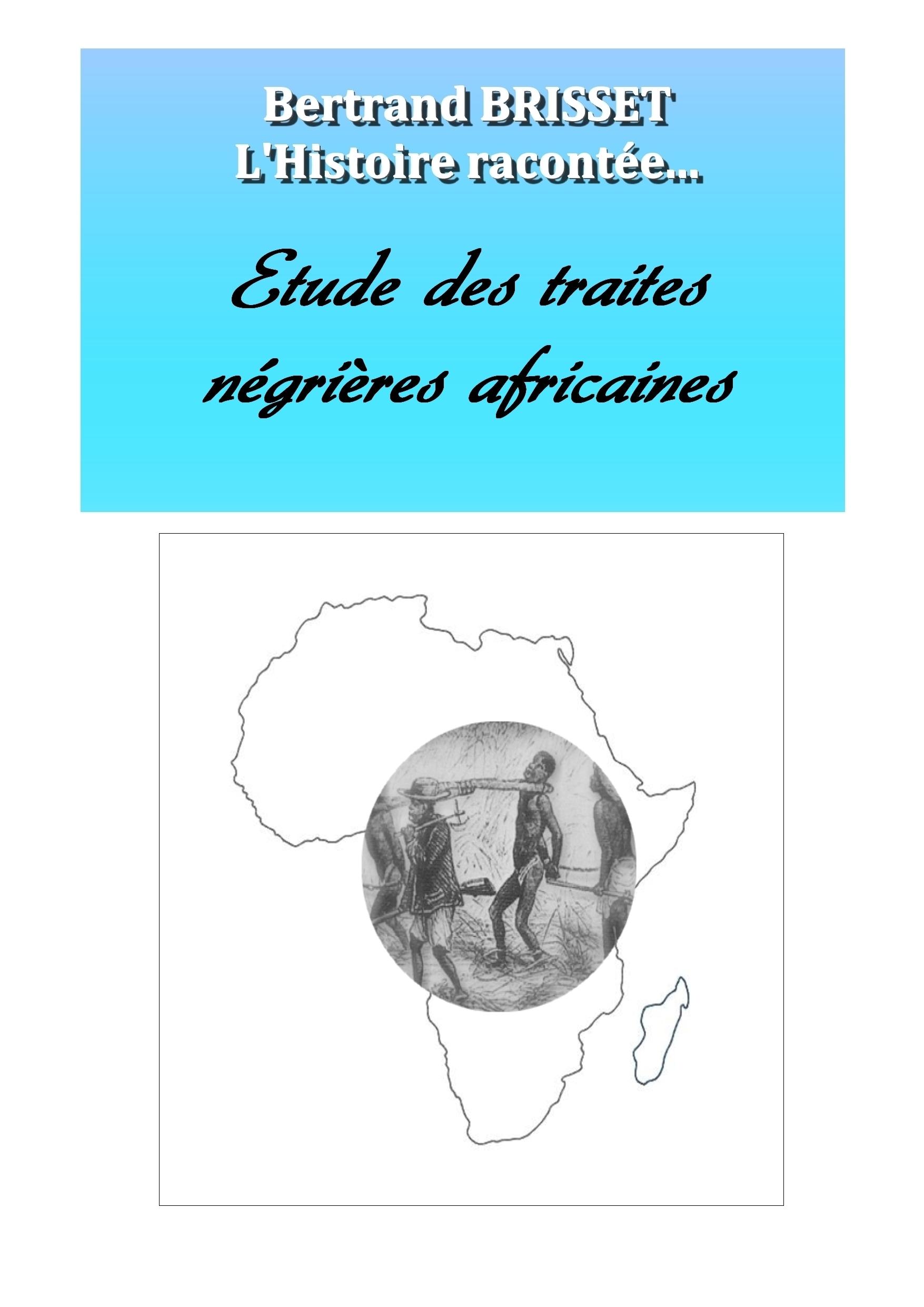 Etude des traites négrières africaines