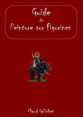 Guide de Peinture sur Figurines