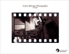 Courts Métrages Photographes