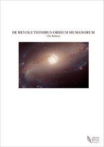 DE REVOLUTIONIBUS ORBIUM HUMANORUM