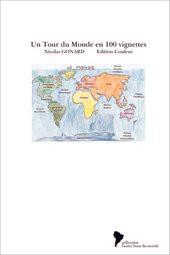 Un Tour du Monde en 100 vignettes