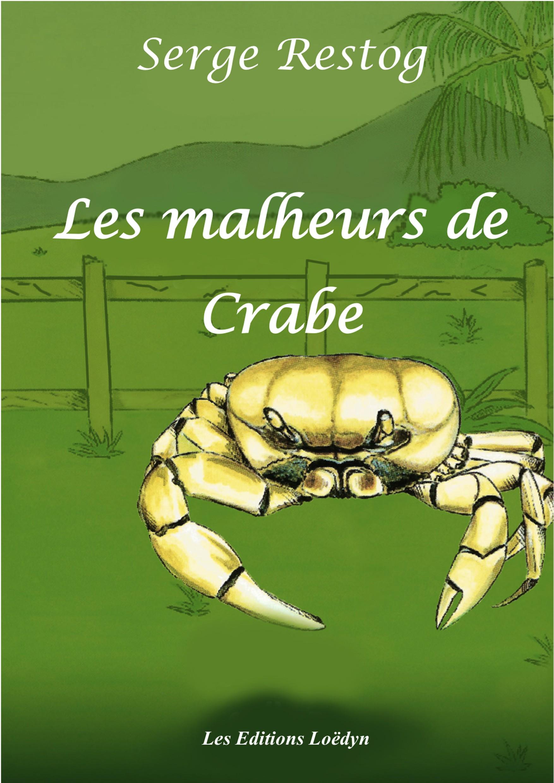 Les malheurs de Crabe