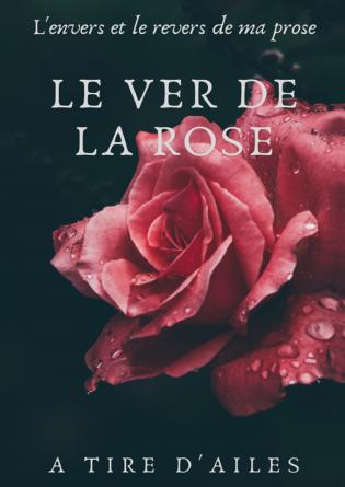 Le ver de la Rose