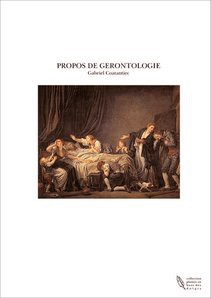 PROPOS DE GERONTOLOGIE